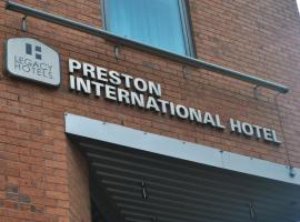 Legacy Preston International Hotel, Престон