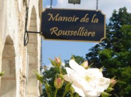 Manoir De La Rousselliere, Loches