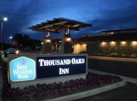Best Western Plus Thousand Oaks Inn, Thousand Oaks