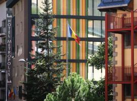 Hotel Metropolis, Andorra la Vella
