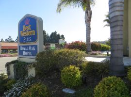 Best Western Plus Royal Oak, San Luis Obispo