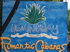 Hemingway Romantic Eco Resort, Tulum