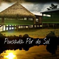 Pousada Por Do Sol da Amazonia